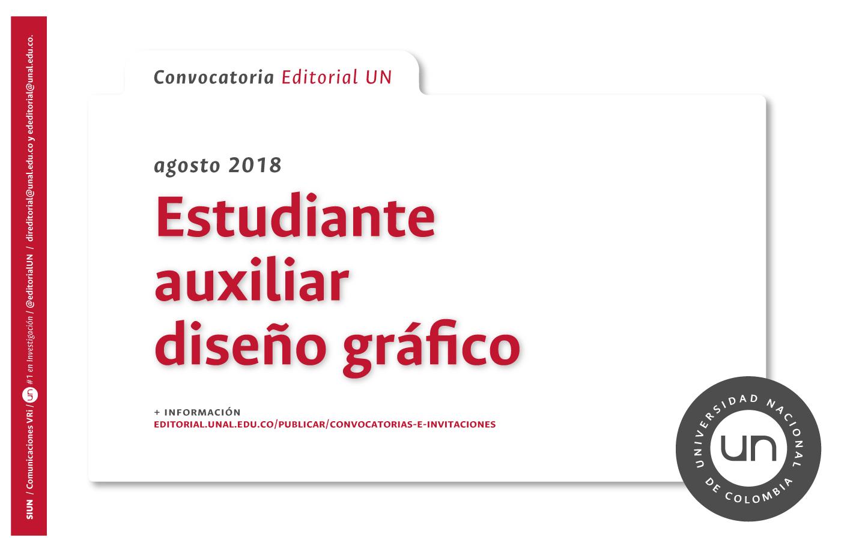 Convocatoria estudiante auxiliar diseño gráfico (Cierre: 20 agosto 2018)