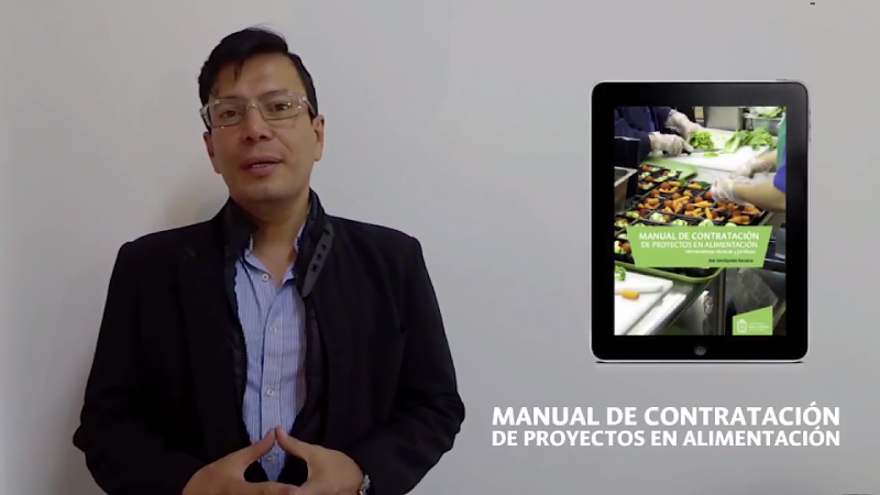 Manual de contratación de proyectos en alimentación. Herramientas técnicas y jurídicas (Jhon Jairo Bejarano)
